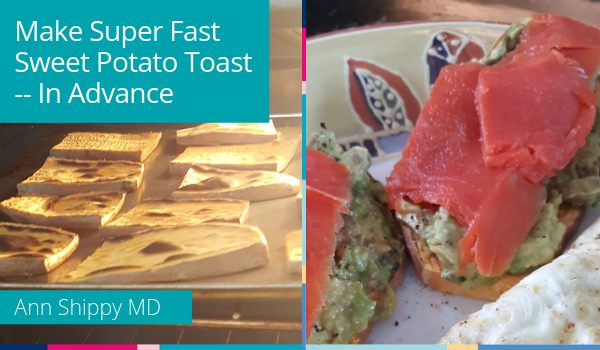 sweet potato toast fast lunches do ahead freezer