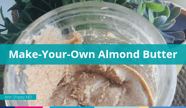 almond butter, nut butters