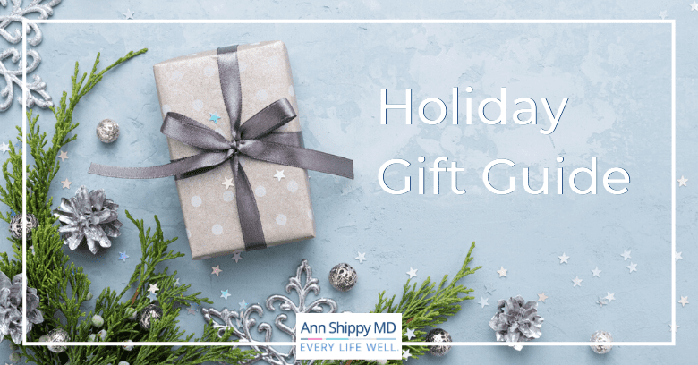 holiday gift guide ann shippy md healthy gift ideas